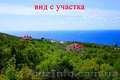 Шикарный участок с видом на море ЮБК бухта Ласпи 10 соток для дома вашей мечты ! - Изображение #6, Объявление #1021765
